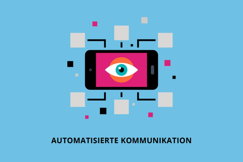 Automatisierte Kommunikation