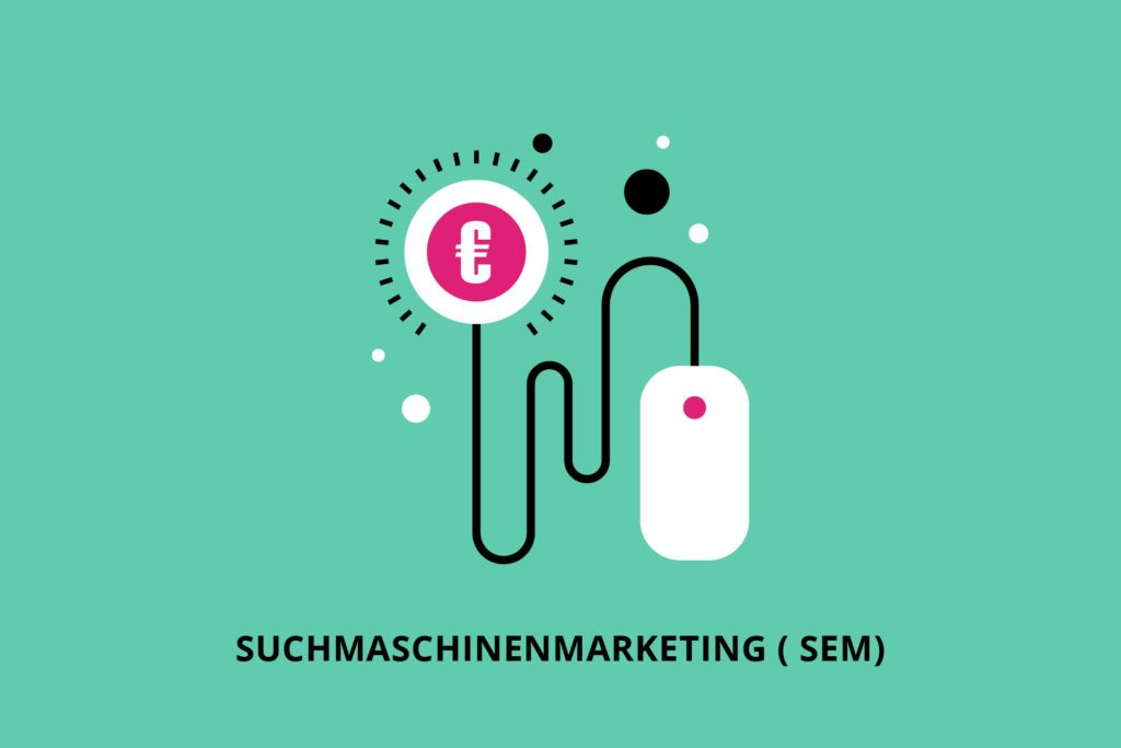 Suchmaschinenmarketin (SEM)